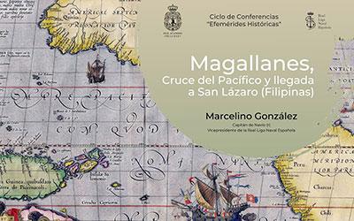 """Conferencia de D. Marcelino González """"Magallanes, Cruce del Pacífico y llegada a San Lázaro (Filipinas)"""""""
